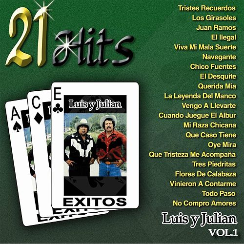 Play & Download 21 Hits, Vol. 1 by Luis Y Julian | Napster