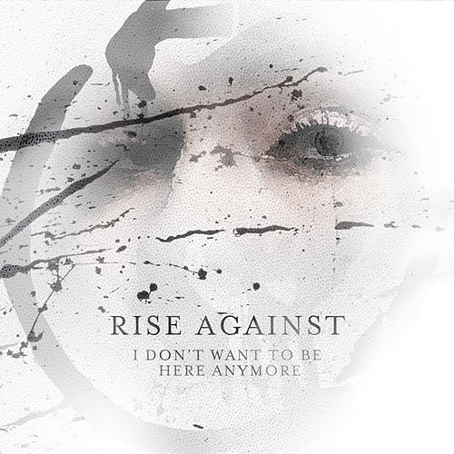 I Don't Want To Be Here Anymore von Rise Against
