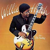 In Tune by Willie Hutch