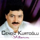 Play & Download Yıllarım by Cengiz Kurtoğlu | Napster