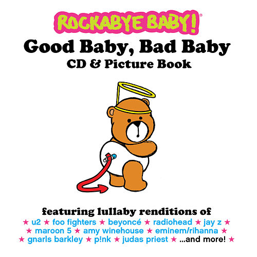 Play & Download Good Baby, Bad Baby by Rockabye Baby! | Napster