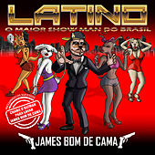 Play & Download James Bom de Cama by Latino | Napster