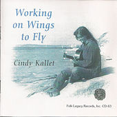 Working on Wings to Fly by Cindy Kallet
