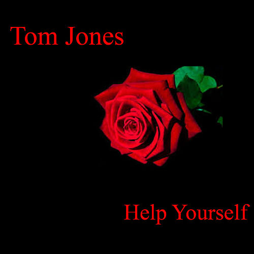 Play & Download Help Yourself by Tom Jones | Napster