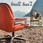 Bali Ha'i - Relaxing Instrumental Versions of Your Favorite Broadway Hits and Showtunes for Meditation, Sleep, Yoga, Relaxation and More Like Aquarius, Downtown, I Feel Pretty, Summer Nights, And More! by Various Artists