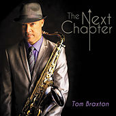 The Next Chapter by Tom Braxton
