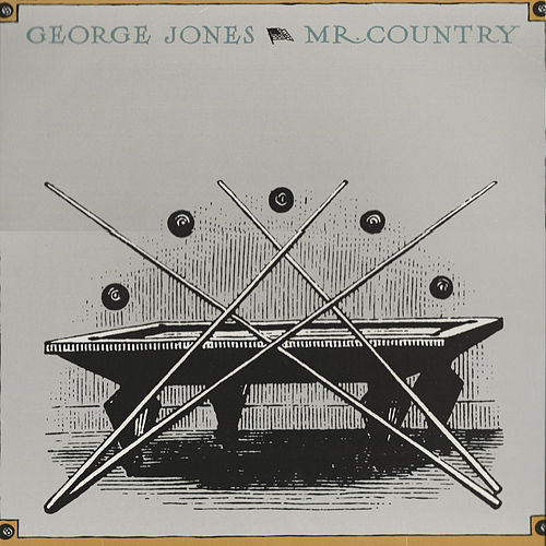 Play & Download Mr. Country by George Jones | Napster