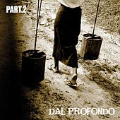 Dal profondo - Part. 2 (40 Rock Pop Tunes) by Various Artists
