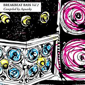 Breakbeat Bass, Vol. 2 (Compiled By Aquasky) by Various Artists