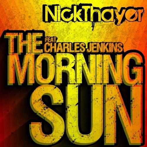 The Morning Sun (Bonus Tracks Edition) by Nick Thayer