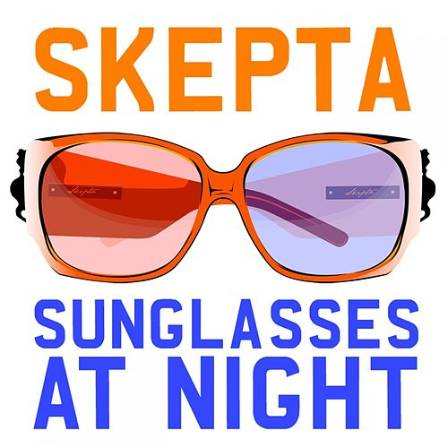 Play & Download Sunglasses at Night by Skepta | Napster