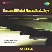 Ramzaan Ki Barkat Momino Sun Lo Baya by Various Artists