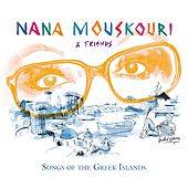 Play & Download Songs of the Greek Islands by Nana Mouskouri | Napster