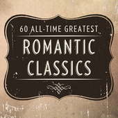60 All Time Greatest Romantic Classics by Various Artists