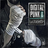 Play & Download Digital Punk presents Unleashed (Mixed Version) by Various Artists | Napster