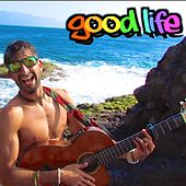 Good Life - Single by Vega