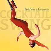Cocktail Swing by Rani Arbo & Daisy Mayhem