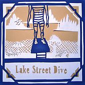 Play & Download Lake Street Dive by Lake Street Dive | Napster