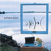 Play & Download Kitchen Radio by Peter Mulvey | Napster
