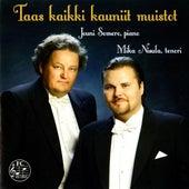 Play & Download Taas kaikki kauniit muistot by Mika Nisula | Napster