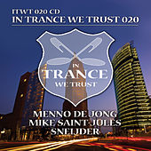 Play & Download In Trance We Trust 020 by Various Artists | Napster