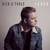 Play & Download Jaded by Rich O'Toole | Napster