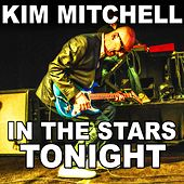 In The Stars Tonight - Single by Kim Mitchell