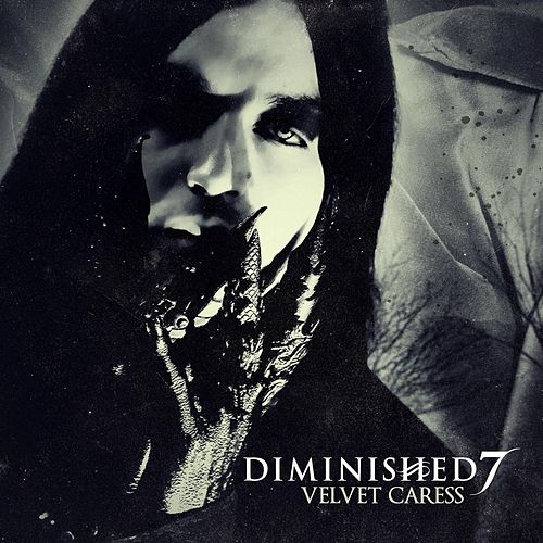 Play & Download Velvet Caress by Diminished 7 | Napster