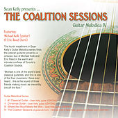 Play & Download Guitar Melodica IV: Coalition Sessions by Sean Kelly | Napster