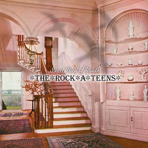 Play & Download Sweet Bird of Youth (Remastered) by The Rock*A*Teens | Napster
