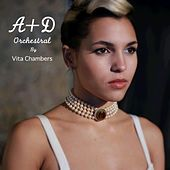 Play & Download A+D Orchestral by Vita Chambers | Napster
