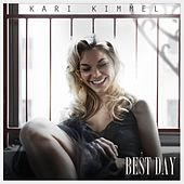 Best Day by Kari Kimmel