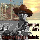 Play & Download Summer Days by The Rockin' Rebels | Napster