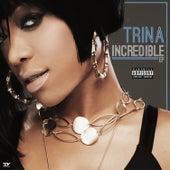 Incredible - EP von Trina