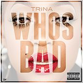 Who's Bad von Trina