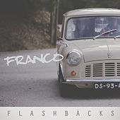 Play & Download Flashbacks by Franco | Napster