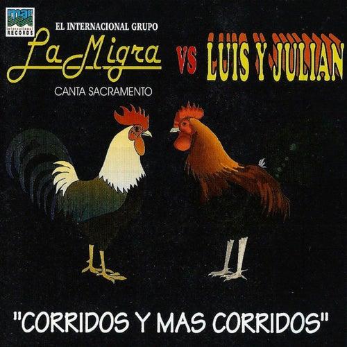 Play & Download La Migra VS. Luis y Julian - Corridos y Mas Corridos by Various Artists | Napster