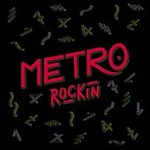 Play & Download Rockin' by Metro | Napster