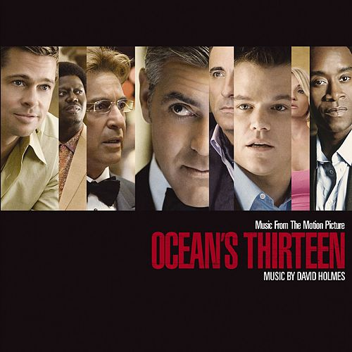 Play & Download Music From The Motion Picture Ocean's Thirteen by Various Artists | Napster