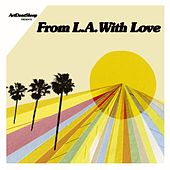 ArtDontSleep Presents From L.A. With Love by Various Artists