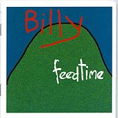 Play & Download Billy by Feedtime | Napster