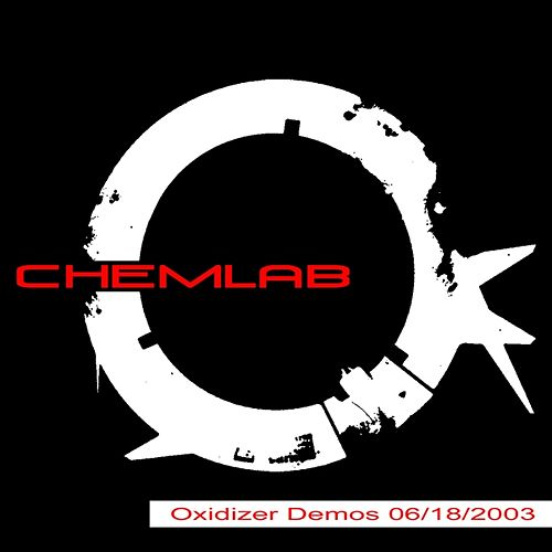 Play & Download Oxidizer Demos 06/18/2003 by Chemlab | Napster