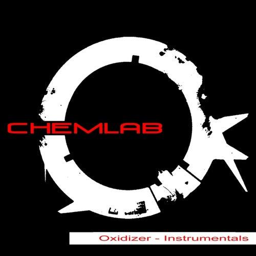 Oxidizer - Instrumentals von Chemlab