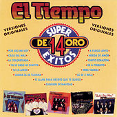 Play & Download 14 Super Exitos De Oro by El Tiempo | Napster