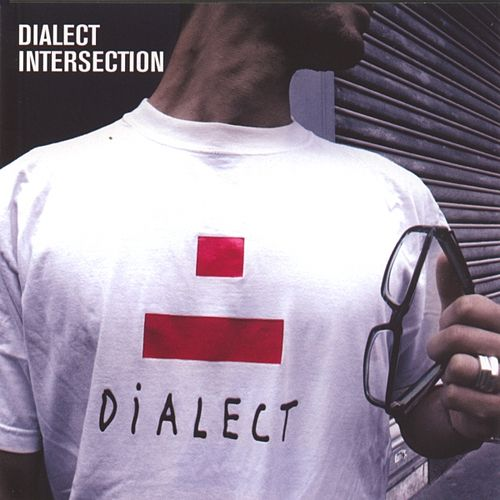 Play & Download Dialect Intersection by Various Artists | Napster