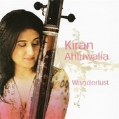 Play & Download Wanderlust (digital) by Kiran Ahluwalia | Napster