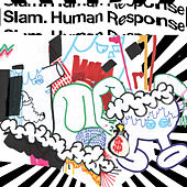 Play & Download Human Response by Slam | Napster
