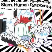 Human Response by Slam