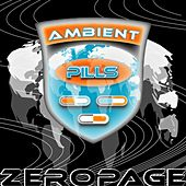 Play & Download Ambient Pills by Zeropage | Napster