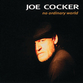 No Ordinary World by Joe Cocker